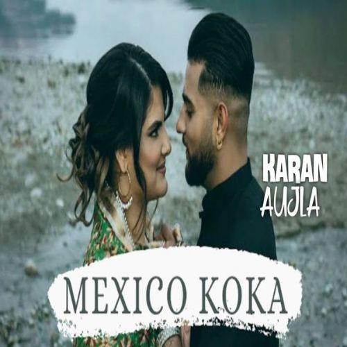 Aja Mexico Challiye Karan Aujla mp3 song download, Aja Mexico Challiye Karan Aujla full album mp3 song