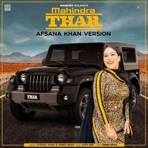 Mahindra Thar Shree Brar, Afsana Khan mp3 song download, Mahindra Thar Shree Brar, Afsana Khan full album mp3 song