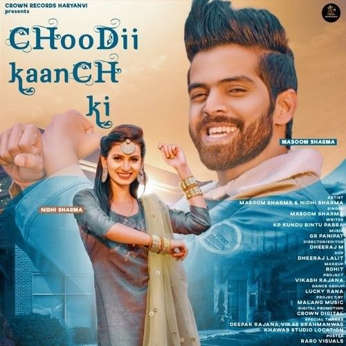 Choodii Kaanch Ki Masoom Sharma mp3 song download, Choodii Kaanch Masoom Sharma full album mp3 song