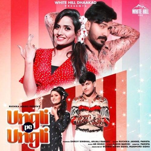 Ungli Pe Ungli Ruchika Jangid mp3 song download, Ungli Pe Ungli Ruchika Jangid full album mp3 song
