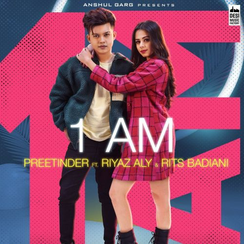 1 AM Preetinder mp3 song download, 1 AM Preetinder full album mp3 song