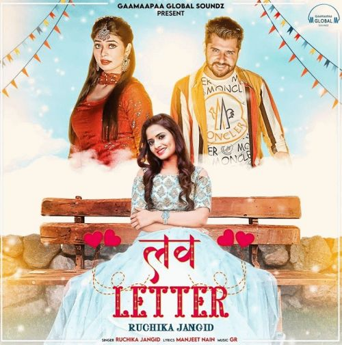 Love Letter Ruchika Jangid mp3 song download, Love Letter Ruchika Jangid full album mp3 song