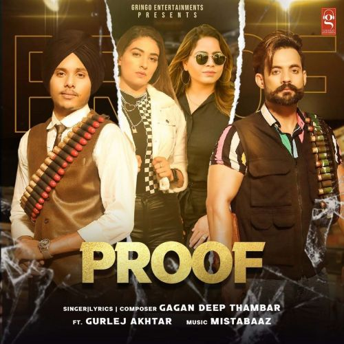 Proof Gurlez Akhtar, Gagan Deep Thambar mp3 song download, Proof Gurlez Akhtar, Gagan Deep Thambar full album mp3 song