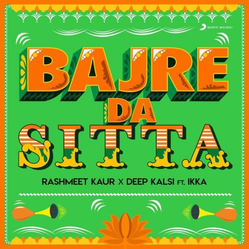 Bajre Da Sitta Ikka, Deep Kalsi mp3 song download, Bajre Da Sitta Ikka, Deep Kalsi full album mp3 song