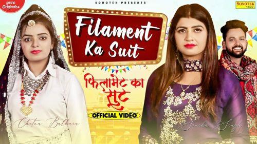 Filament Ka Suit Chetna Balhara, Vicky Tarori mp3 song download, Filament Ka Suit Chetna Balhara, Vicky Tarori full album mp3 song