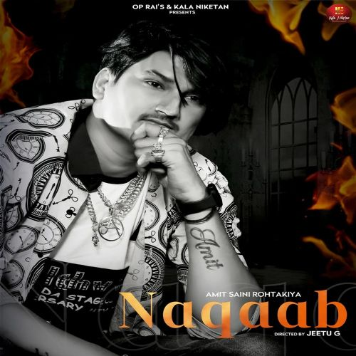 Naqaab Amit Saini Rohtakiyaa mp3 song download, Naqaab Amit Saini Rohtakiyaa full album mp3 song