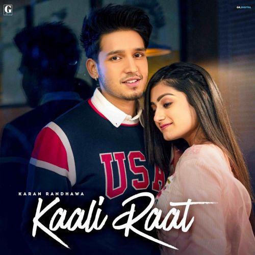 Kaali Raat Karan Randhawa, Simar Kaur mp3 song download, Kaali Raat Karan Randhawa, Simar Kaur full album mp3 song