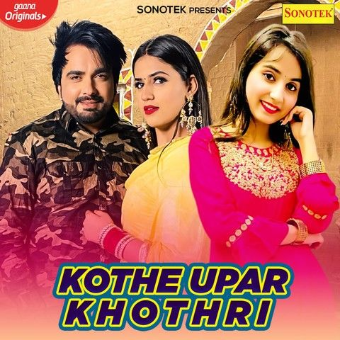 Kothe Uper kothri Renuka Panwar, Surender Romio mp3 song download, Kothe Uper kothri Renuka Panwar, Surender Romio full album mp3 song