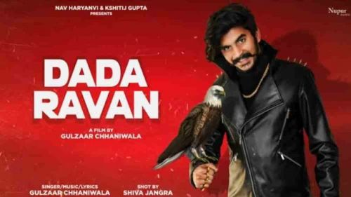 Dada Ravan Gulzaar Chhaniwala mp3 song download, Dada Ravan Gulzaar Chhaniwala full album mp3 song