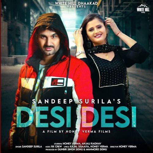 Desi Desi Sandeep Surila mp3 song download, Desi Desi Sandeep Surila full album mp3 song