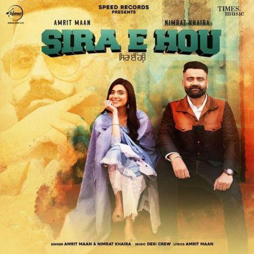 Sira E Hou Original Amrit Maan, Nimrat Khaira mp3 song download, Sira E Hou Original Amrit Maan, Nimrat Khaira full album mp3 song
