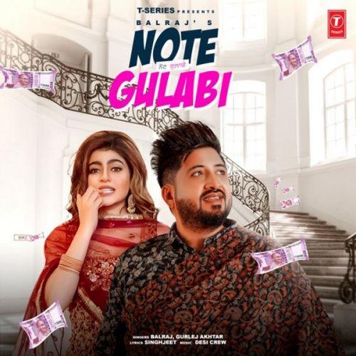 Note Gulabi Balraj, Gurlez Akhtar mp3 song download, Note Gulabi Balraj, Gurlez Akhtar full album mp3 song