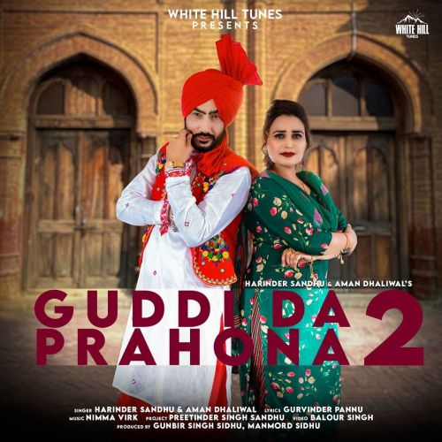 Guddi Da Prahona 2 Harinder Sandhu, Aman Dhaliwal mp3 song download, Guddi Da Prahona 2 Harinder Sandhu, Aman Dhaliwal full album mp3 song