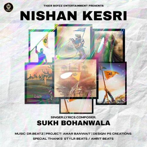 Nishan Kesri Sukh Bohanwala mp3 song download, Nishan Kesri Sukh Bohanwala full album mp3 song