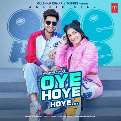 Oye Hoye Hoye Jassie Gill, Simar Kaur mp3 song download, Oye Hoye Hoye Jassie Gill, Simar Kaur full album mp3 song