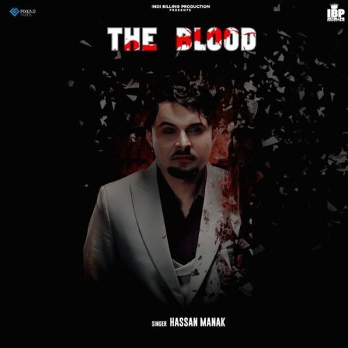 The Blood By Hassan Manak full mp3 album