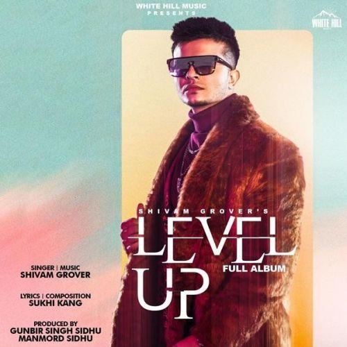 Level Up By Shivam Grover full mp3 album