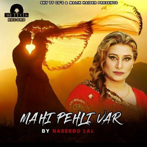 Mahi Pehli Var Naseebo Lal mp3 song download, Mahi Pehli Var Naseebo Lal full album mp3 song