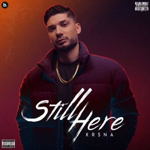 Still Here By Krsna, Badshah and others... full mp3 album