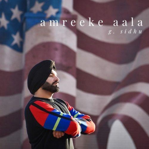 Crop Top G Sidhu mp3 song download, Amreeke Aala G Sidhu full album mp3 song