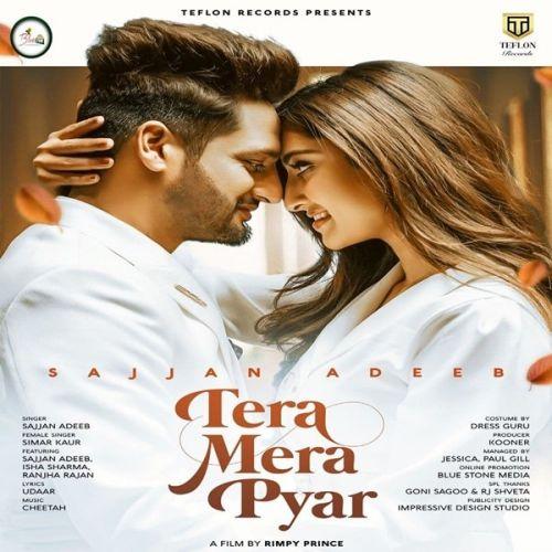 Tera Mera Pyar Sajjan Adeeb, Simar Kaur mp3 song download, Tera Mera Pyar Sajjan Adeeb, Simar Kaur full album mp3 song