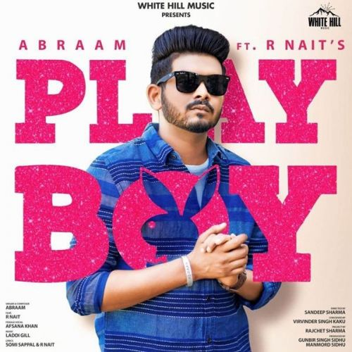 Playboy R Nait, Afsana Khan mp3 song download, Playboy R Nait, Afsana Khan full album mp3 song