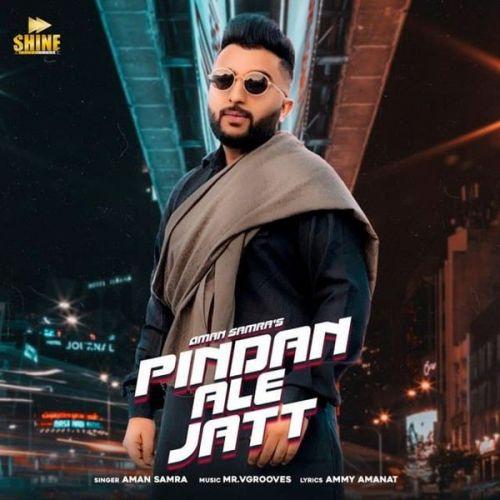 Pindan Ale Jatt Aman Samra, Dehru mp3 song download, Pindan Ale Jatt Aman Samra, Dehru full album mp3 song
