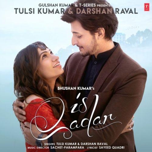 Is Qadar Tulsi Kumar, Darshan Raval mp3 song download, Is Qadar Tulsi Kumar, Darshan Raval full album mp3 song