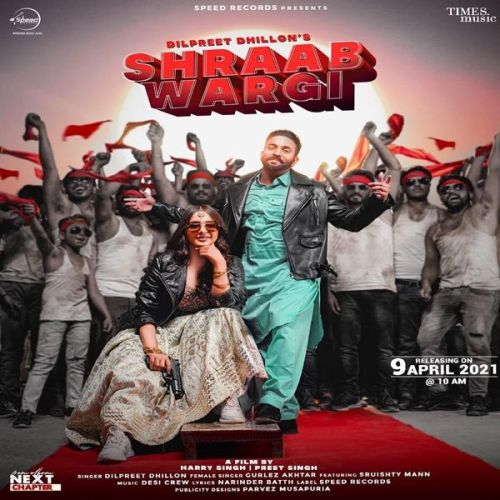Shraab Wargi Gurlez Akhtar, Dilpreet Dhillon mp3 song download, Shraab Wargi Gurlez Akhtar, Dilpreet Dhillon full album mp3 song