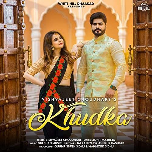 Khudka Vishvajeet Choudhary mp3 song download, Khudka Vishvajeet Choudhary full album mp3 song