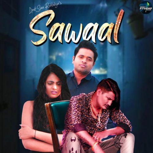 Sawaal Amit Saini Rohtakiyaa mp3 song download, Sawaal Amit Saini Rohtakiyaa full album mp3 song