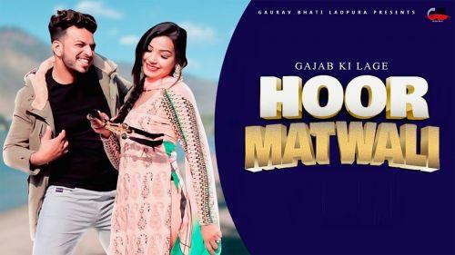 Gajab ki lage Hoor Matwali Gaurav Bhati, Sandeep Matnora mp3 song download, Gajab ki lage Hoor Gaurav Bhati, Sandeep Matnora full album mp3 song