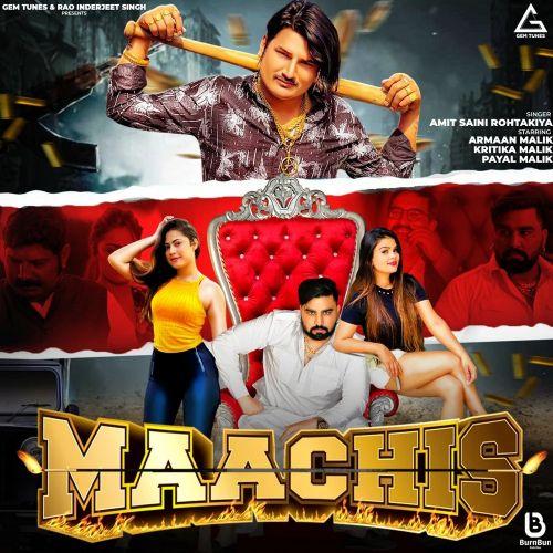 Maachis Amit Saini Rohtakiyaa mp3 song download, Maachis Amit Saini Rohtakiyaa full album mp3 song