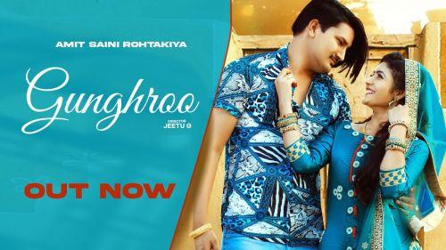 Ghungro Amit Saini Rohtakiyaa mp3 song download, Ghungro Amit Saini Rohtakiyaa full album mp3 song