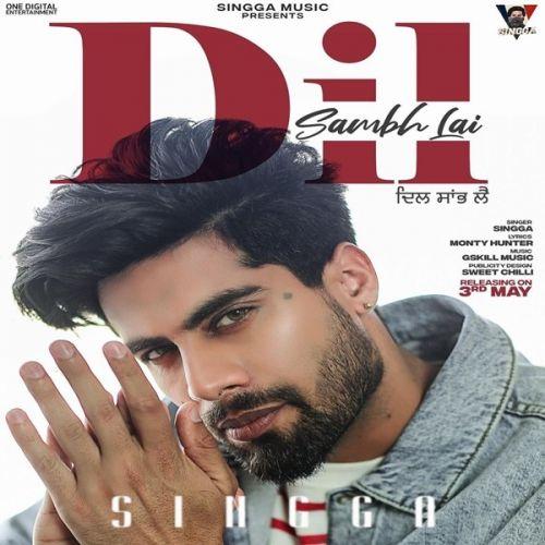 Dil Sambh Lai Singga mp3 song download, Dil Sambh Lai Singga full album mp3 song