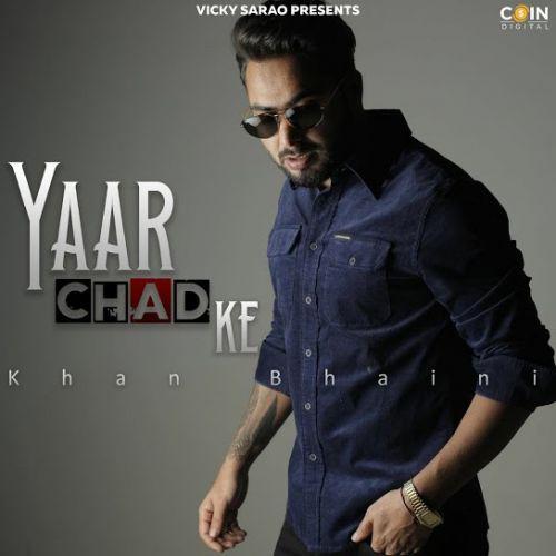 Yaar Chad Ke Khan Bhaini mp3 song download, Yaar Chad Ke Khan Bhaini full album mp3 song
