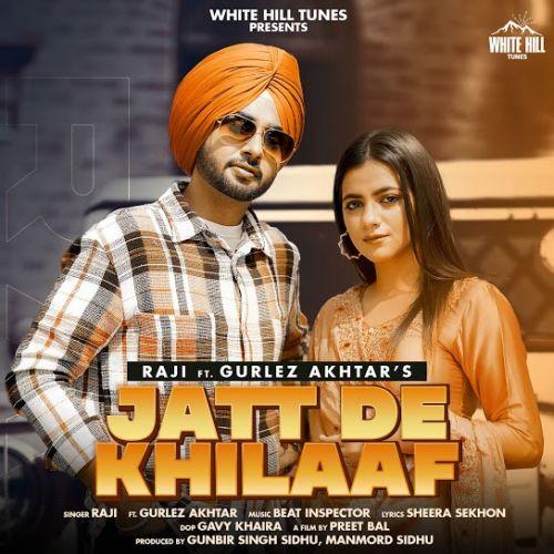 Jatt De Khilaaf Gurlez Akhtar, Raji mp3 song download, Jatt De Khilaaf Gurlez Akhtar, Raji full album mp3 song