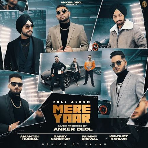Mere Yaar (EP) By Anker Deol, Rummy Grewal and others... full mp3 album