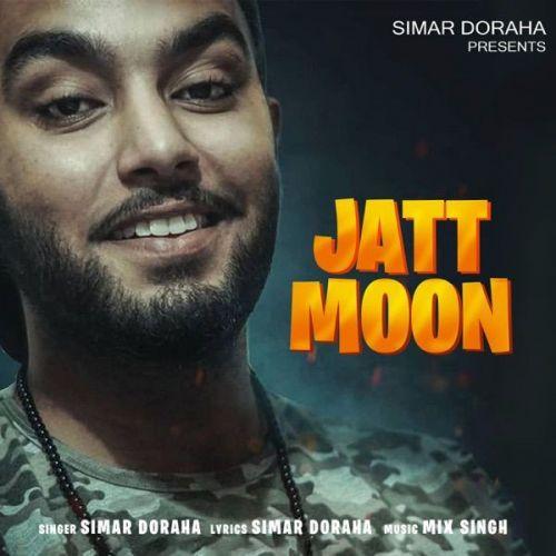 Jatt Moon Simar Doraha mp3 song download, Jatt Moon Simar Doraha full album mp3 song
