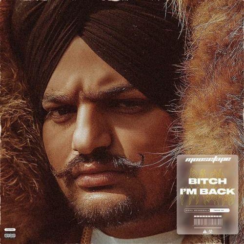 Bitch Im Back Sidhu Moose Wala Video