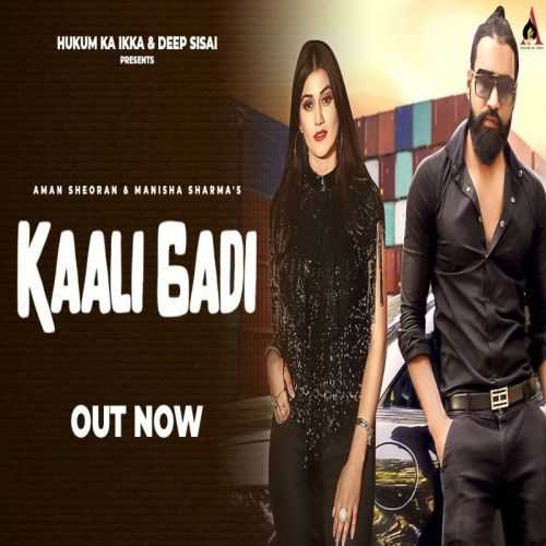 Kaali Gadi Aman Sheoran, Manisha Sharma mp3 song download, Kaali Gadi Aman Sheoran, Manisha Sharma full album mp3 song