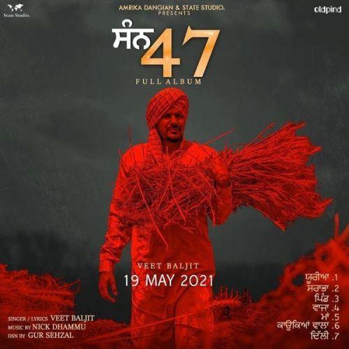 Sarabha Veet Baljit mp3 song download, San 47 Veet Baljit full album mp3 song