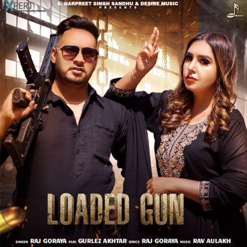 Loaded Gun Gurlez Akhtar, Raj Goraya mp3 song download, Loaded Gun Gurlez Akhtar, Raj Goraya full album mp3 song