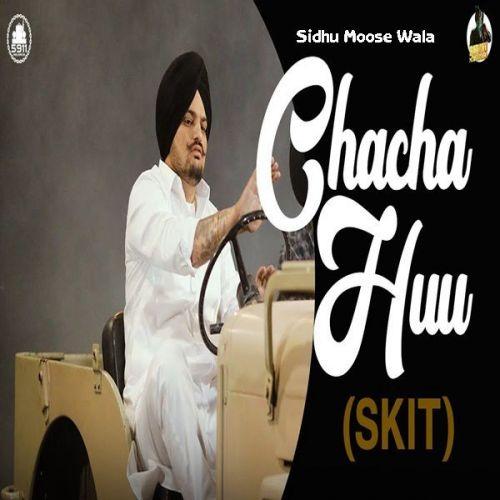 Chacha Huu (Skit) Sidhu Moose Wala, Bhana Bhagauada mp3 song download, Chacha Huu (Skit) Sidhu Moose Wala, Bhana Bhagauada full album mp3 song