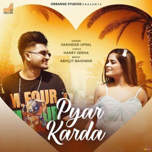Pyar Karda Varinder Uppal mp3 song download, Pyar Karda Varinder Uppal full album mp3 song
