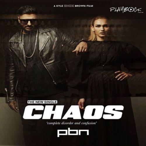 Chaos PBN mp3 song download, Chaos PBN full album mp3 song