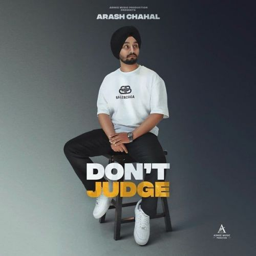 Dont Judge Arash Chahal mp3 song download, Dont Judge Arash Chahal full album mp3 song