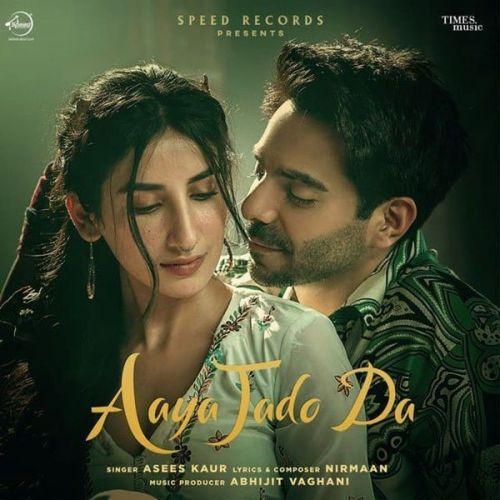 Aaya Jado Da Asees Kaur mp3 song download, Aaya Jado Da Asees Kaur full album mp3 song
