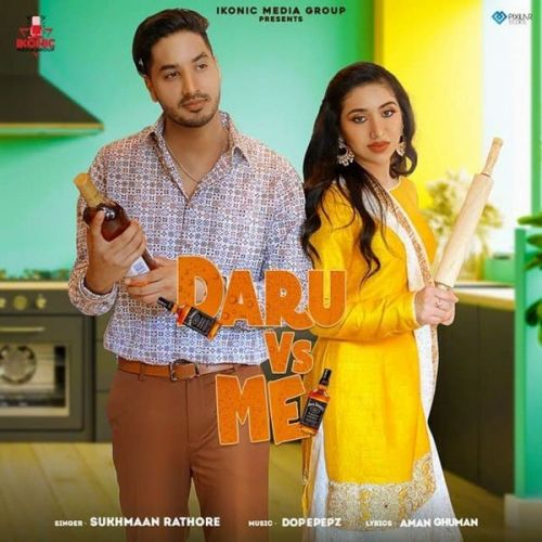 Daru Vs Me Sukhmaan Rathore mp3 song download, Daru Vs Me Sukhmaan Rathore full album mp3 song