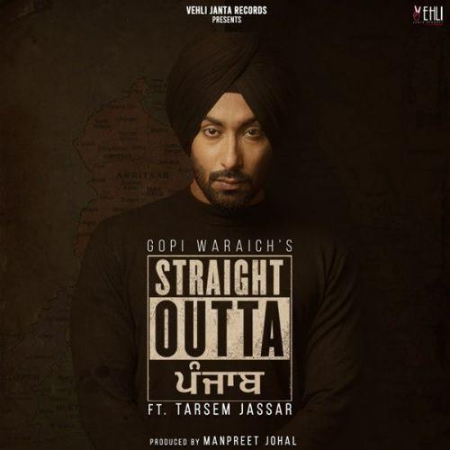 Straight Outta Punjab By Gopi Waraich and Tarsem Jassar full mp3 album